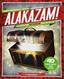 Alakazam! Tricks for Veteran Magicians: 4D A Magical Augmented Reading Experience (Amazing Magic Tricks 4D!)