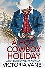 A Hot Cowboy Holiday: A Hot Cowboy Nights Novella