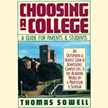 Choosing a College: A Guide for Parents and Students Audiobook by Thomas Sowell Narrated by Robert Morris