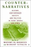 img - for Counter-Narratives: History, Contemporary Society, and Politics in Saudi Arabia and Yemen book / textbook / text book