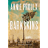 Barkskins: A Novel