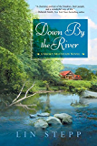 Down by the River (A Smoky Mountain Novel Book 6)
