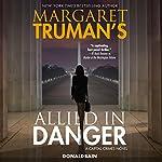 Margaret Truman's Allied in Danger: A Capital Crimes Novel | Donald Bain,Margaret Truman