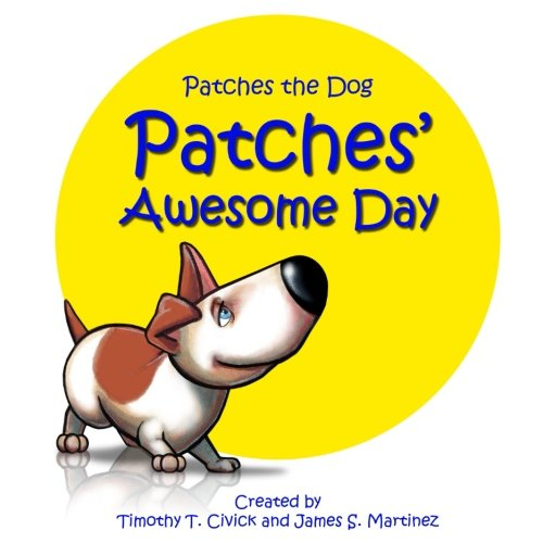 Download Patches' Awesome Day (Patches the Dog) pdf
