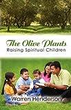 The Olive Plants, Warren Henderson, 1897117515