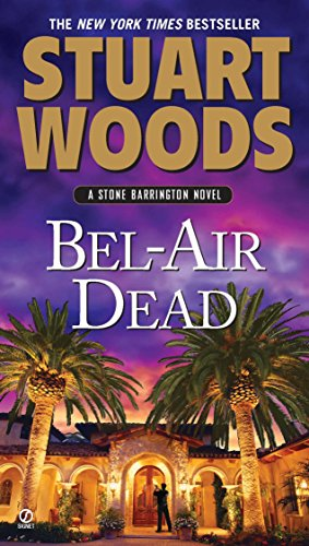 Bel-Air Dead by Stuart Woods
