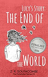 Lucy's Story: The End of the World (The Caretaker Series Book 2)