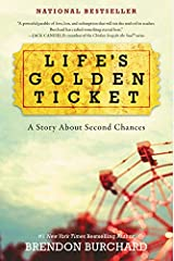 Life's Golden Ticket: A Story About Second Chances Paperback