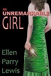 An Unremarkable Girl