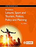 img - for Leisure, Sport and Tourism, Politics, Policy and Planning (CABI Tourism Texts) book / textbook / text book