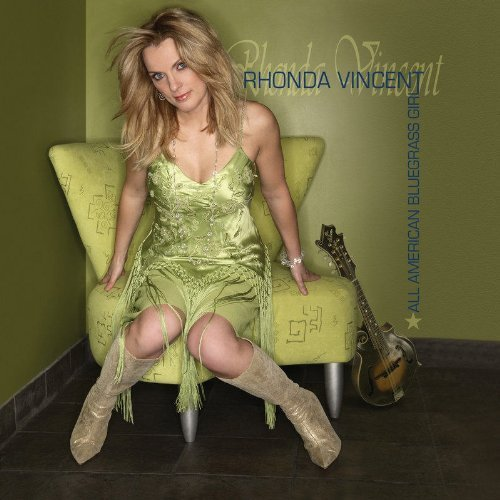 - All American Bluegrass Girl by Vincent, Rhonda (2006) Audio CD