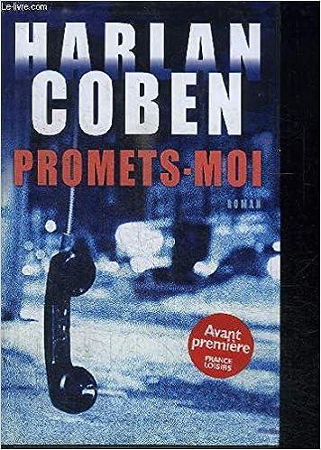 Promets Moi Harlan Coben Roxane Azimi 9782744194221