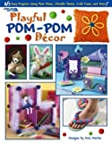img - for Playful Pom-Pom D cor (Leisure Arts #3548) book / textbook / text book