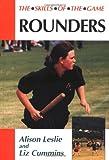 Rounders, Alison Leslie and Liz Cummins, 1861262345