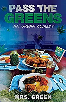 Download for free Pass The Greens: An Urban Comedy