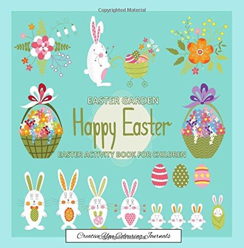 Easter Garden Creative You Colouring Journals: Easter Coloring ...