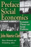 img - for Preface to Social Economics: Economic Theory and Social Problems book / textbook / text book