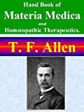 Hand Book of Materia Medica and Homœopathic Therapeutics.