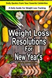 Weight Loss Resolutions For New Years