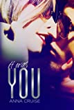 It Was You (Abby & West Book 1)