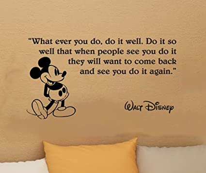 Walt Disney Mickey Mouse What Ever You Do Wall Quote Vinyl Wall Art Decal  Sticker Word Saying Vinyl Decal 16\