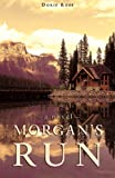 Morgan's Run, Doris Rose, 1598868055
