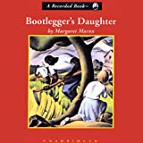 Front cover for the book Bootlegger's Daughter by Margaret Maron