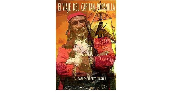 Amazon.com: El Viaje Del Capitan Popanilla (Dead Books & Minds nº 5) (Spanish Edition) eBook: Benjamin Disraeli, Carlos Laster: Kindle Store