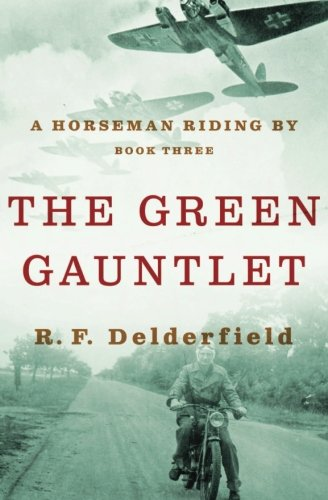 Green Gauntlet (The Green Gauntlet (A Horseman Riding By) (Volume 3))