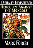 Hercules Against the Mongols - Digitally Remastered