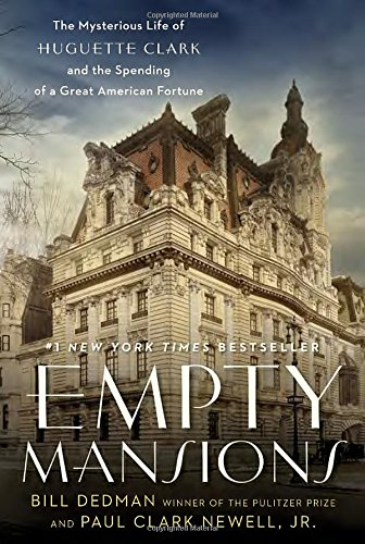 Empty Mansions: The Mysterious Life of Huguette Clark and the Spending of a Great American - York 5th Shops New Avenue