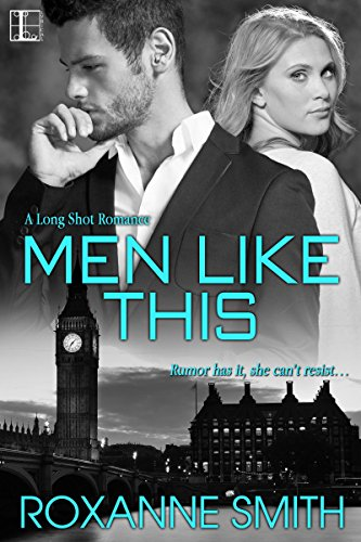 Men Like This (The Long Shot Romance) by [Smith, Roxanne]