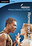 CSS Picture Collection: Romeo and Juliet CD-ROM (Cambridge School Shakespeare)