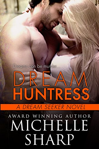 Dream Huntress by Michelle Sharp ebook deal
