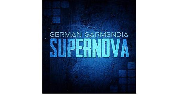 Supernova by German Garmendia on Amazon Music - Amazon com