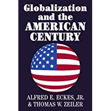 Globalization and the American Century
