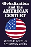 img - for Globalization and the American Century book / textbook / text book