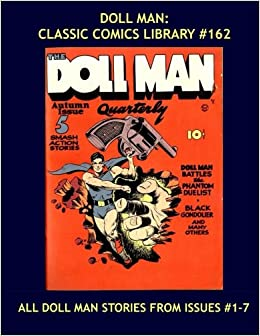 Doll Man: Classic Comics Library #162: All Doll Man and Only Doll