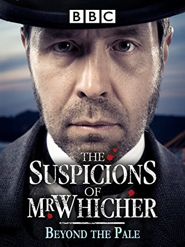 The Suspicions Of Mr. Whicher: Beyond The Pale