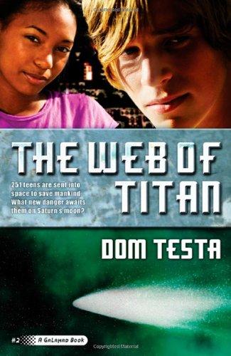 The Web of Titan: A Galahad Book ebook