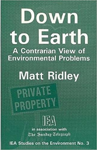 image for Down to earth: A contrarian view of environmental problems (IEA studies on the environment)