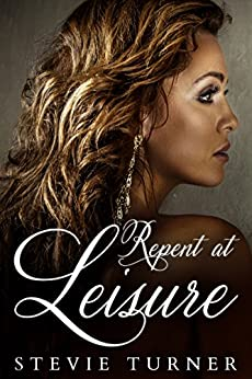 Repent at Leisure by [Turner, Stevie]