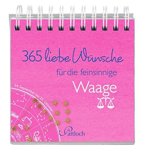 365 liebe Wünsche für die Waage