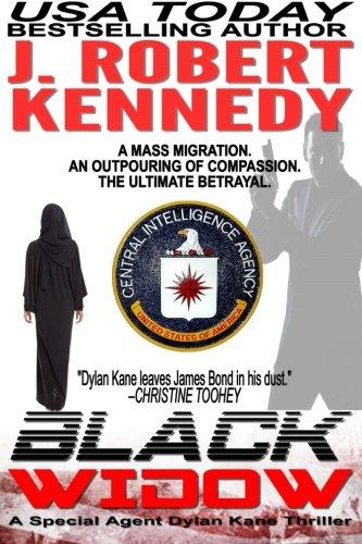 Black Widow: A Special Agent Dylan Kane Thriller Book #5 (Special Agent Dylan Kane Thrillers) (Volume 5) pdf epub