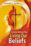 Living Our Beliefs, Ken Carter, 0881775711