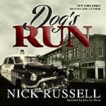 Dog's Run | Nick Russell