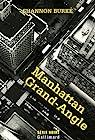 Manhattan Grand-Angle par Burke