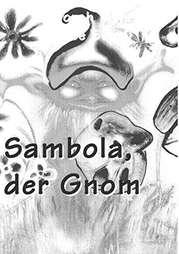 Sambola, der Gnom (edition fischer)