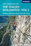 img - for Via Ferratas of the Italian Dolomites, Vol 2: Southern Dolomites, Brenta and Lake Garda by Graham Fletcher (2010-01-01) book / textbook / text book