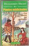 Dictionnaire illustré des Plantes médicinales par Bardin